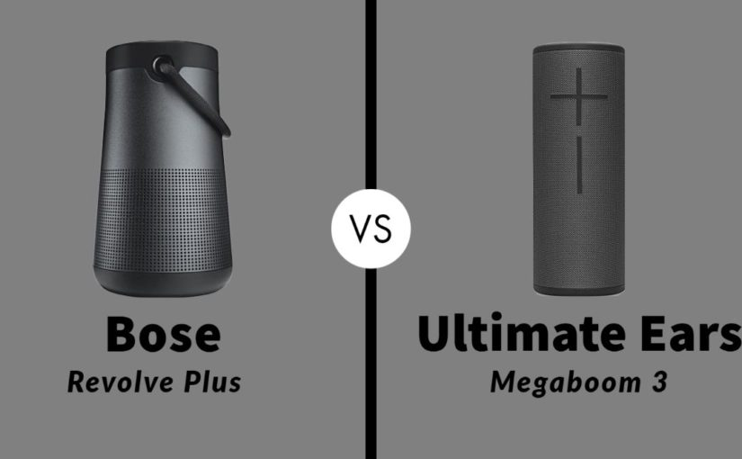 Bose SoundLink Revolve Plus vs Ultimate Ears Megaboom 3: Which One Is Worth Buying?